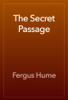 Fergus Hume - The Secret Passage artwork