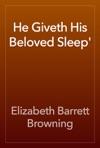 He Giveth His Beloved Sleep