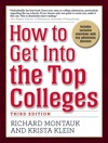 How To Get Into The Top Colleges 3rd Ed