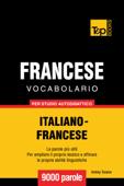 Vocabolario Italiano-Francese per studio autodidattico: 9000 parole Book Cover