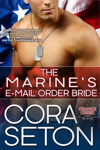 Cora Seton - The Marine's E-Mail Order Bride