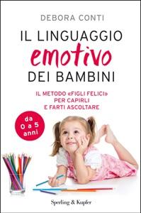 Il linguaggio emotivo dei bambini da Debora Conti