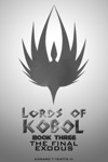 Lords Of Kobol Book Three The Final Exodus
