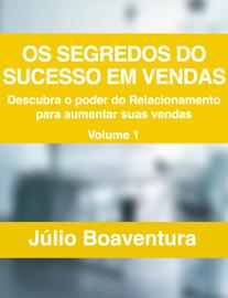 Os segredos do sucesso em vendas