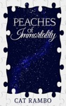 Peaches Of Immortality