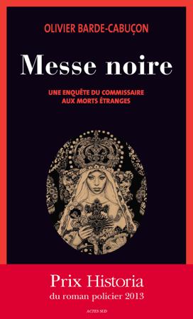Messe noire - Olivier Barde-Cabuçon