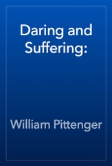 Daring and Suffering: