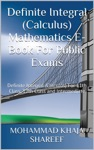 Definite Integral Calculus Mathematics E-Book For Public Exams