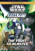 Star Wars: Boba Fett:  The Fight to Survive