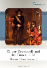 Oliver Cromwell And His Times, 2 Ed.