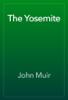 John Muir - The Yosemite artwork