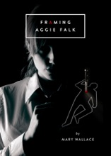 Framing Aggie Falk