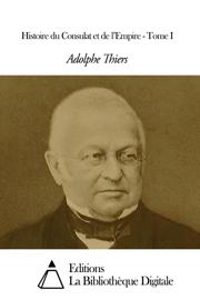 Histoire du Consulat et de l'Empire - Tome I