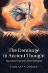 The Demiurge In Ancient Thought