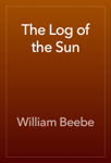 The Log of the Sun