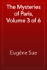 EugГЁne Sue - The Mysteries of Paris, Volume 3 of 6 artwork
