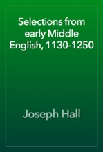 Selections From Early Middle English, 1130-1250