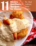 Savory Southern Recipes for Dinner: The Best Southern Dinner Recipes