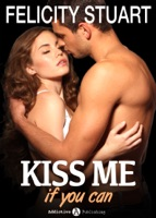 Kiss me (if you can) – Volumen 1