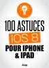 Céline Willefrand - 100 astuces iOS8 pour iPhone et iPad Grafik