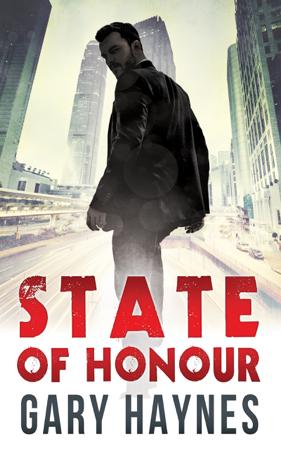 State Of Honour - Gary Haynes