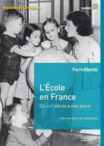 L'école en France du XIXe siècle à nos jours de la maternelle à l'université La couverture du livre martien