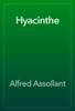 Alfred Assollant - Hyacinthe artwork