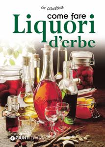 Come fare liquori d'erbe Copertina del libro