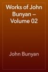 Works Of John Bunyan  Volume 02