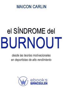 El Síndrome Del Burnout Desde Las Teorías Motivacionales En Deportistas De Alto Rendimiento