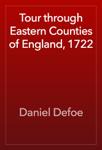 Tour through Eastern Counties of England, 1722