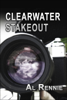 Al Rennie - Clearwater Stake Out artwork