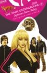 The Vinyl Underground 2007- 9