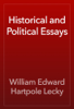 William Edward Hartpole Lecky - Historical and Political Essays artwork