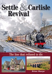 Download and Read Online Settle and Carlisle Revival