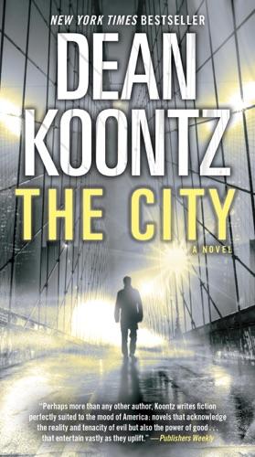 Dean Koontz - The City (with bonus short story The Neighbor)