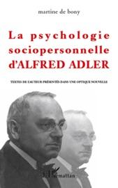 LA PSYCHOLOGIE SOCIOPERSONNELLE DALFRED ADLER