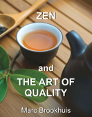 Zen and the Art of Quality