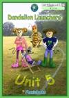Dandelion Launchers Unit 5 Ken The Rat