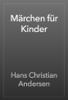 Hans Christian Andersen - Märchen für Kinder artwork