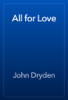John Dryden - All for Love artwork