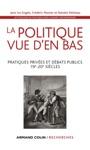 La Politique Vue Den Bas