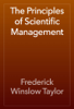 Frederick Winslow Taylor - The Principles of Scientific Management artwork