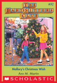 The Baby-Sitters Club #92: Mallory's Christmas Wish