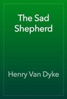 The Sad Shepherd