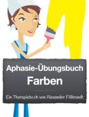 Aphasie-Übungsbuch Farben