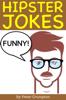 Peter Crumpton - Funny Hipster Jokes kunstwerk