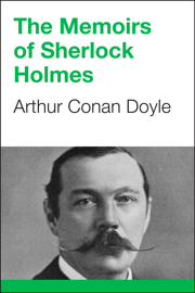 The Memoirs of Sherlock Holmes - Arthur Conan Doyle book summary