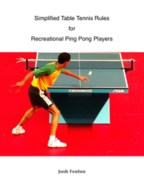 Simplified Table Tennis Rules for Recreational Ping Pong Players book