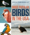 Most Popular Birds In The USA